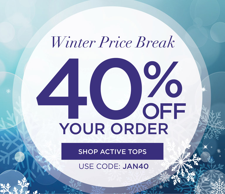 Whatever moves you! Whether its dog-walking, errand running, yoga-posin or couch-sitting, our activewear is the new comfort wear. 25% OFF activewear essentials*