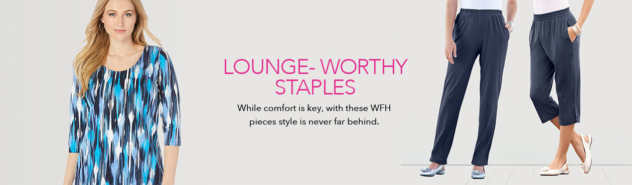 Lounge Worthy Staples- While comfort is key, these WFH pieces style is never far behind.