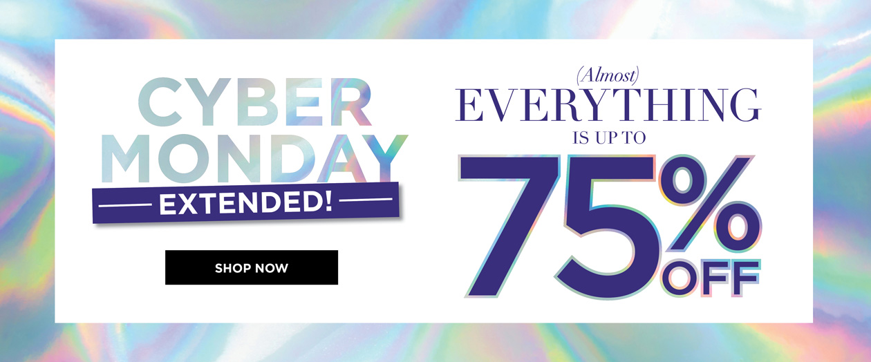 CYBER MONDAY VIP PREVIEW - Almost EVERYTHING is up to 75% OFF
