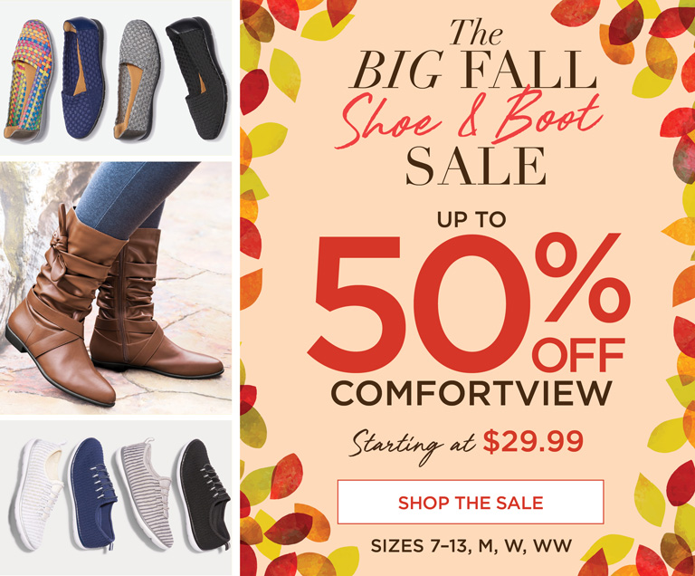 The BIG FALL Shoe & Boot SALE - up to 50% OFF COMFORTVIEW starting at $29.99 - SHOP THE SALE - Sizes 7-13, M, W, WW